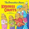 Kindness Counts (The Berenstain Bears)