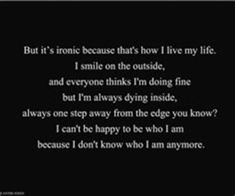 Idk Who I Am Anymore Quotes