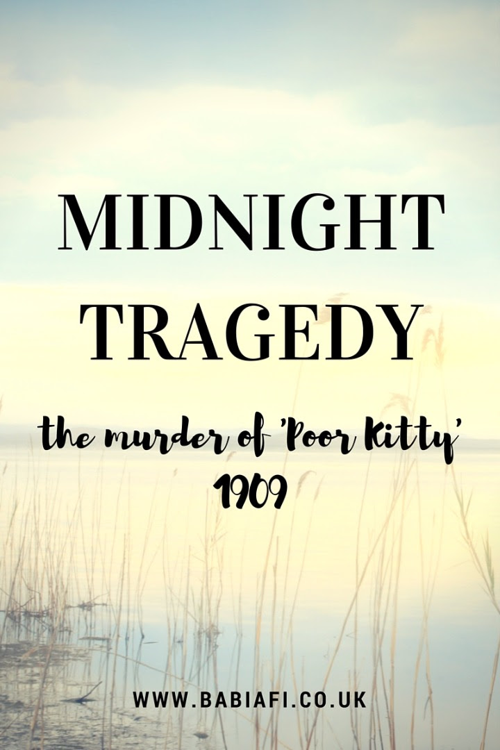 Midnight Tragedy: 1909 Murder of Poor Kitty Roman