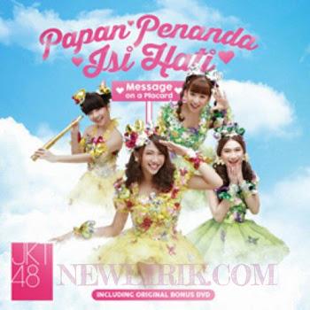 Lirik JKT48 - Kokoro No Placard ( Papan Penanda Isi Hati )