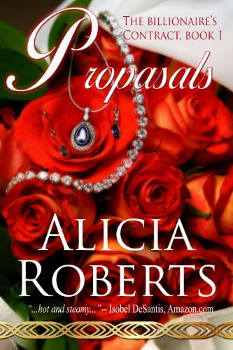The Billionaire's Contract: Proposals by Alicia Roberts