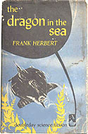 The Dragon in the Sea by Frank Herbert