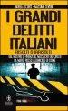 I grandi delitti italiani risolti o irrisolti