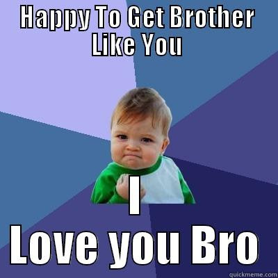 Love You Brother Quickmeme