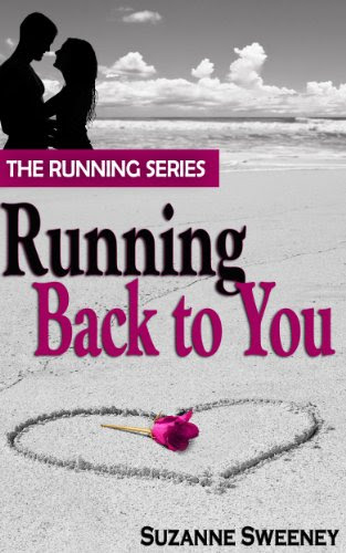 Running Back to You (The Running Series, #1) by Suzanne Sweeney