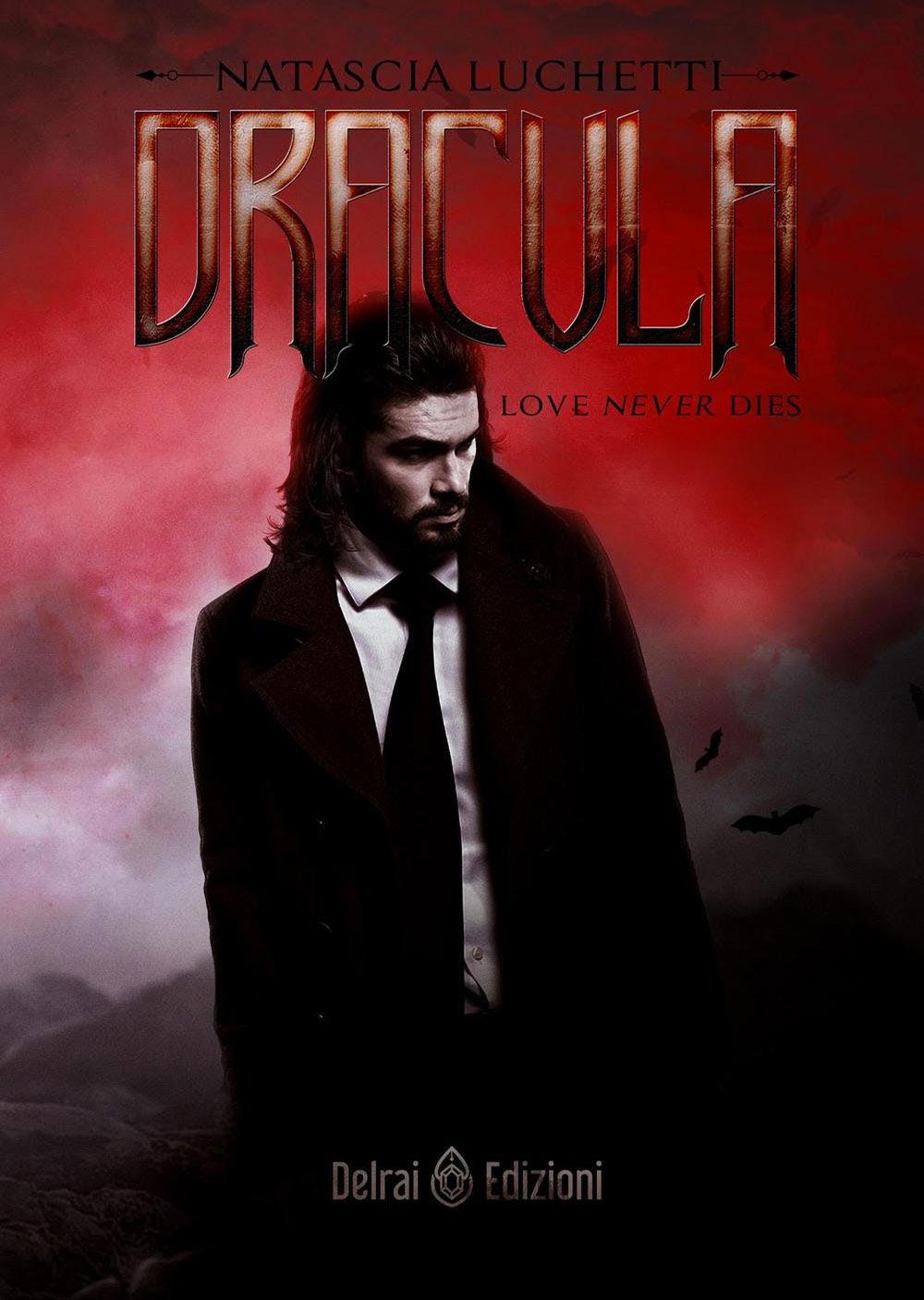Dracula. Love never dies