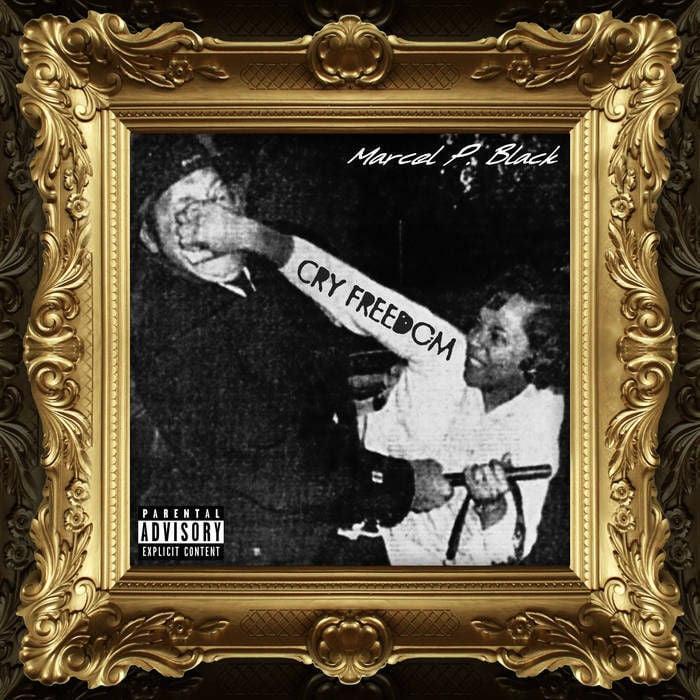 Marcel P Black Cry Freedom album cover.jpg
