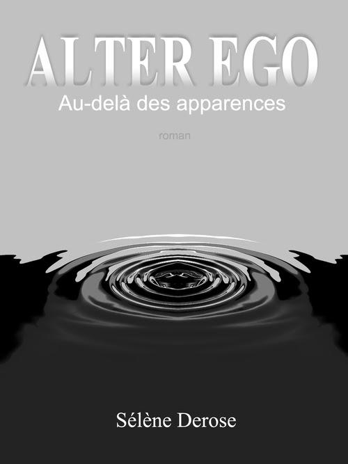 http://uneenviedelivres.blogspot.fr/2017/09/alter-ego-au-dela-des-apparences.html