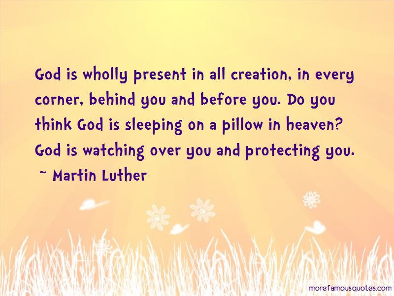 God Is Watching Over You Quotes Top 13 Quotes About God Is Watching