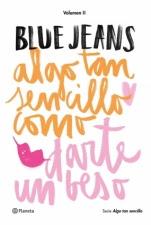 Algo tan sencillo como darte un beso (Algo tan sencillo II) Blue Jeans