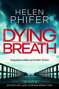Dying Breath by Helen Phifer