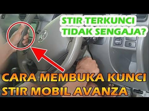 CARA MEMBUKA KUNCI STIR MOBIL AVANZA DENGAN MUDAH, Video paling dicari!