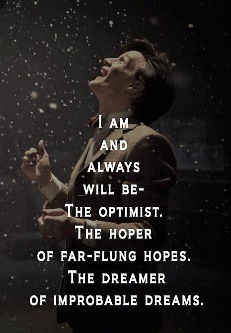 I Am And Always Will Be The Optimist Quote Picture