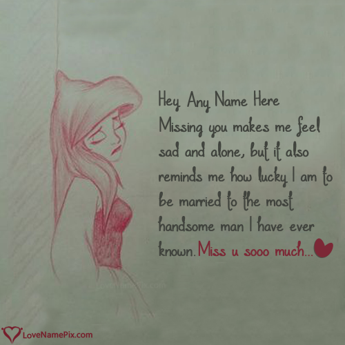 Write Name On Missing My Husband So Much Picture