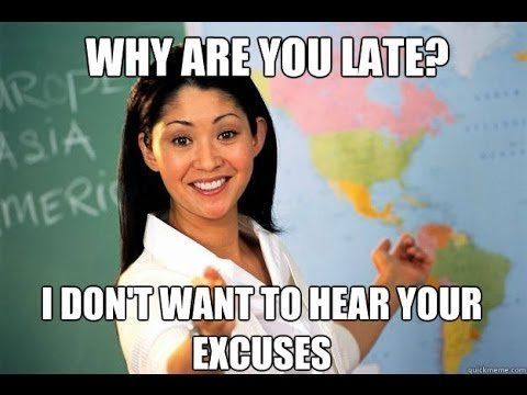 Need Good Excuses For Being Late To School