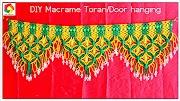 DIY Tutorial Handmade Macrame Toran Door hanging