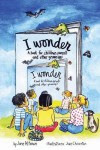I Wonder: A Book for Children, Parents and Other Grownups - Jane Altman