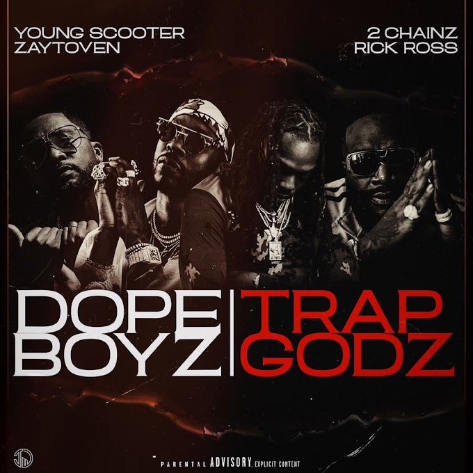 Young Scooter & Zaytoven - Dope Boys & Trap Gods (feat. 2 Chainz & Rick Ross) - Single [iTunes Plus AAC M4A]