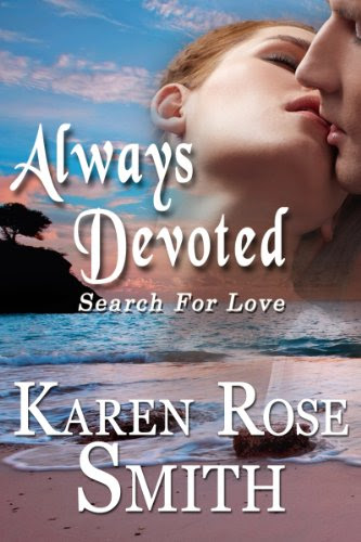 Always Devoted (Search For Love) by Karen Rose Smith