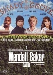 A Wendell Baker balhé online magyarul videa néz online streaming teljes alcim magyar előzetes uhd 2005