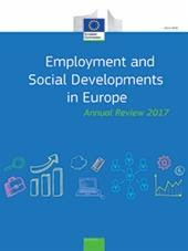 2017 Employment and Social Developments in Europe review confirms positive trends, but highlights high burden on the young