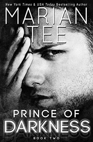 Prince of Darkness: A Dark Romance Duology (Part 2) by Marian Tee