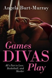 Games Divas Play by Angela Burt-Murray