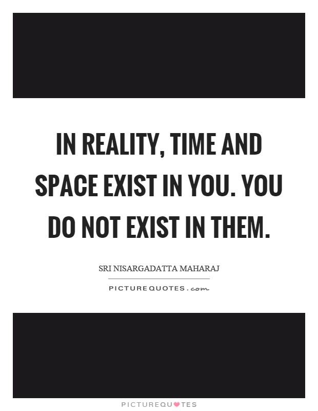 Time And Space Quotes Sayings Time And Space Picture Quotes