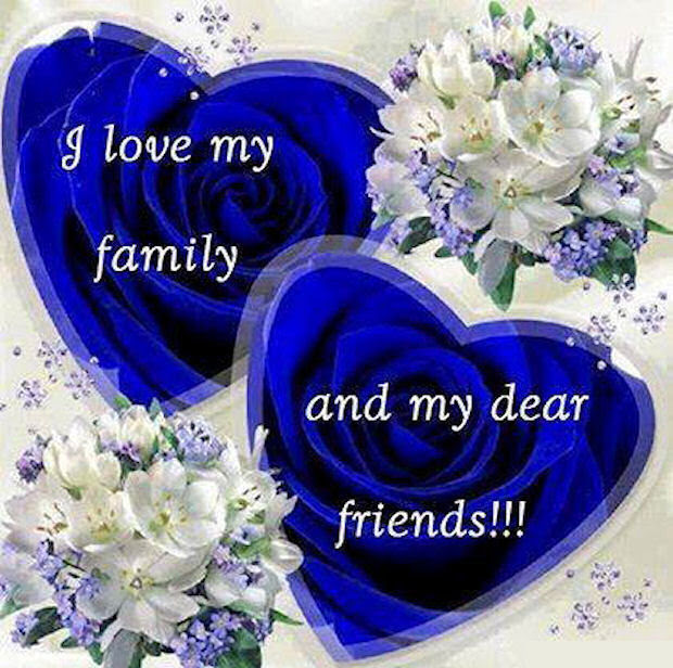I Love My Family And Friends Pictures Photos And Images For