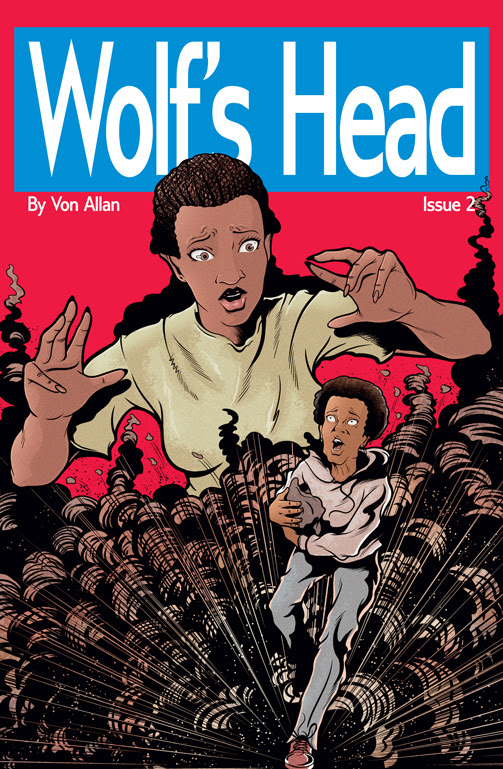 Wolf's Head Issue 2 Cover Written and Illustrated by Von Allan