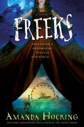Title: Freeks, Author: Amanda Hocking