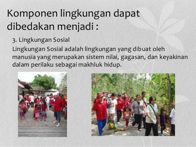 Contoh Interaksi Manusia Dengan Lingkungan Sosial - Aneka ...