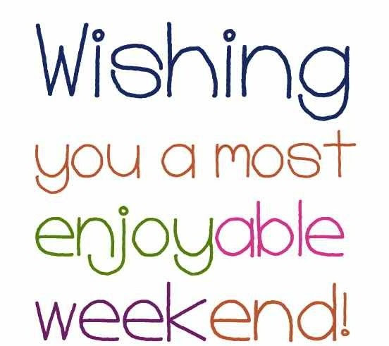 Image result for weekend quotes images