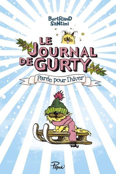 Couverture Le journal de Gurty, tome 2 : Parée pour l'Hiver