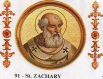 Saint Zacharie. Pape (91ème) de 741 à 752 († 752)