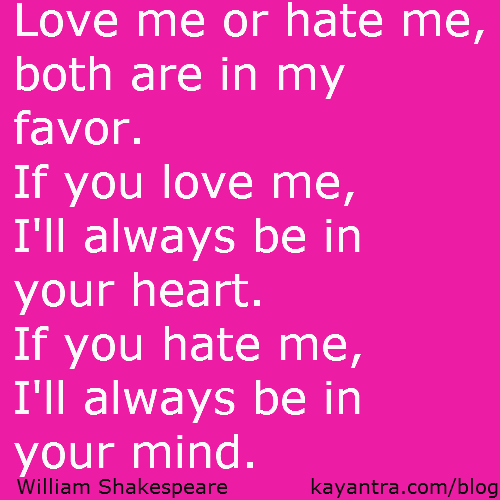 Pictures Of Shakespeare Love Me Or Hate Me Quote Kidskunstinfo