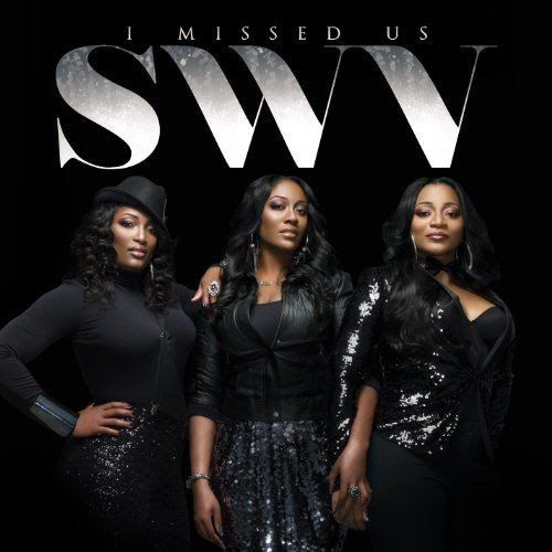I Missed Us (Album Cover), SWV