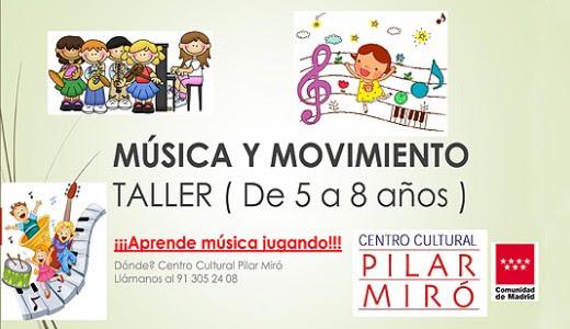 Taller Infantil de Música y Movimiento en el Centro Cultural Pilar Miró de Villa de Vallecas