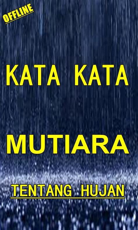 kata kata romantis  hujan nusagates