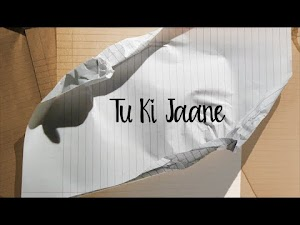 TU KI JAANE LYRICS – The Season | The PropheC