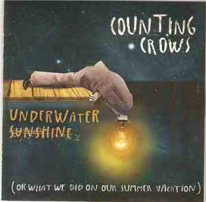 Counting Crows - Underwater Sunshine (Or What We Did On ...