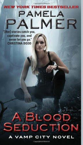 A Blood Seduction: A Vamp City Novel by Pamela Palmer