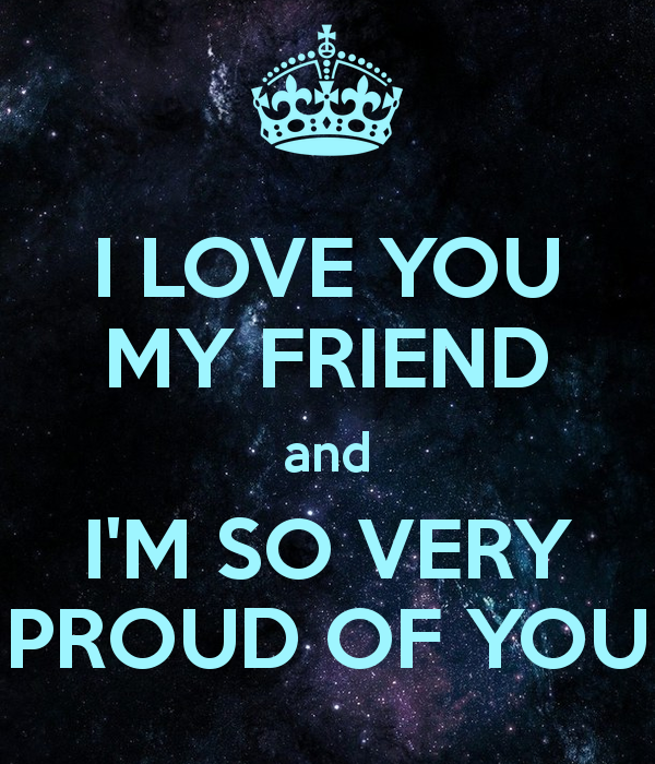 Quotes About Proud Friends 47 Quotes
