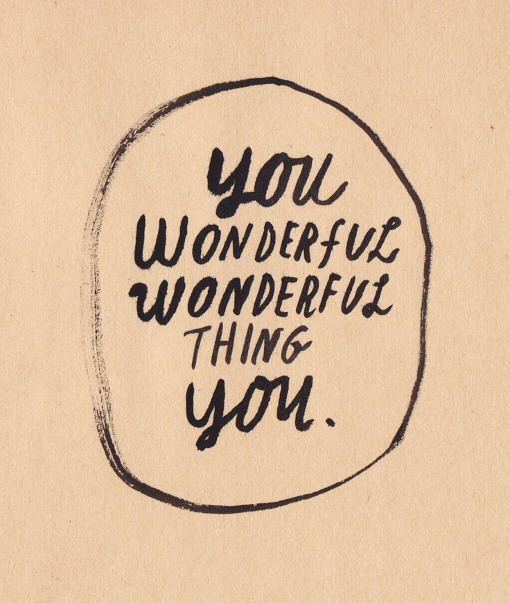 You Wonderful, Wonderful Thing You