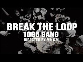 Break The Loop by 1096 Gang [Official Music Video]