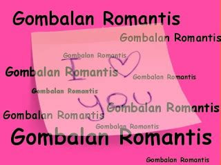 kumpulan gombalan kata romantis terpopuler  cepat
