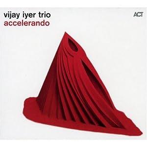 Vijay Iyer  - Accelerando  cover