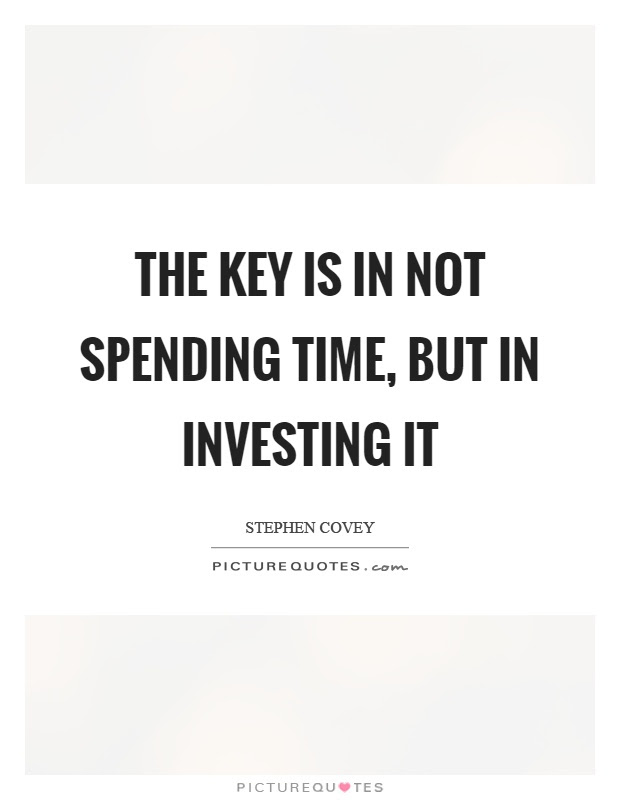 Spending Time Quotes Sayings Spending Time Picture Quotes