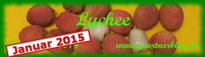 Garten-Koch-Event Januar 2015: Lychee [31.01.2015]