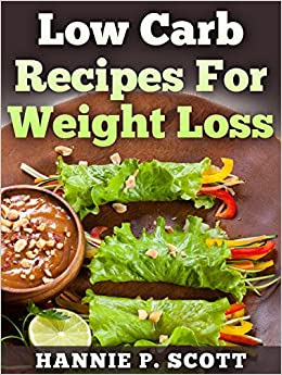 Low Carb Recipes for Weight Loss: Low Carb, Low Carb Diet ...